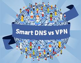 بررسی ویژگی های VPN و Smart DNS